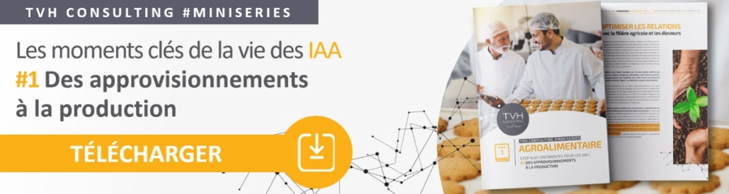 Livre blanc sur les enjeux des IAA de l'approvisionnement à la production